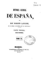 Historia general de España: Edad moderna. Part. 3a, Volumen 15