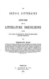 Le Brésil littéraire: histoire de la littérature brésilienne : suivie d'un choix de morceaux tirés des meilleurs auteurs bésiliens [sic], Page2