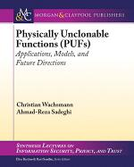 Physically Unclonable Functions (PUFs)