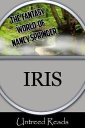 Iris: The Fantasy World of Nancy Springer