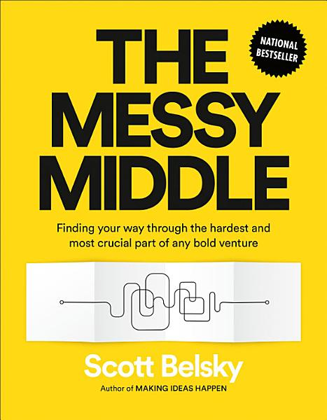 Download The Messy Middle Book