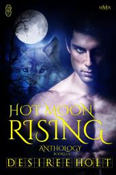 Hot Moon Rising (Books 1-3)