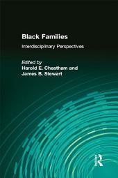 Black Families: Interdisciplinary Perspectives
