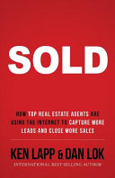 Sold  How Top Real Estate Agents Are Using The Internet To Capture More Leads And Close More Sales