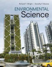 Environmental Science: Toward A Sustainable Future, Edition 13