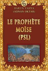 LE PROPHÈTE MOÏSE (PSL)