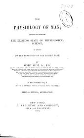 The Physiology of Man: Designed to Represent the Existing State of Physiological Science, as Applied to the Functions of the Human Body, Volume 5