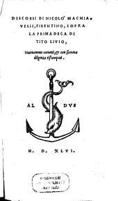 Discorsi di Nicolo Machiavelli, Firentino, sopra la prima Deca di Tito Livio