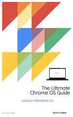 The Ultimate Chrome OS Guide For The Google Pixelbook Go