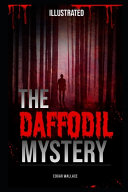 The Daffodil Mystery Illustrated