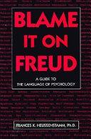 Blame It on Freud