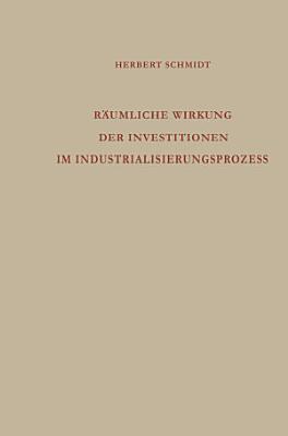 R  umliche Wirkung der Investitionen im Industrialisierungsprozess PDF