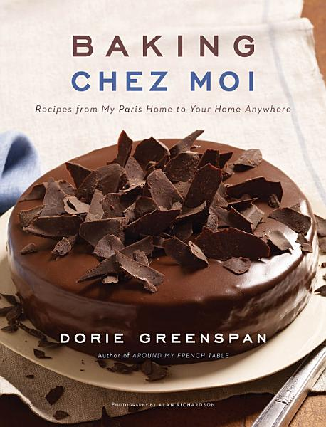 Download Baking Chez Moi Book