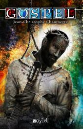 Gospel : Un roman musical et saisissant