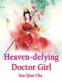 Heaven Defying Doctor Girl