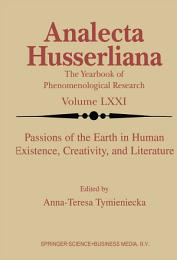 Passions of the Earth in Human Existence, Creativity, and Literature