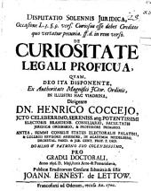 Disputatio Solennis Juridica ... De Curiositate Legali Proficua