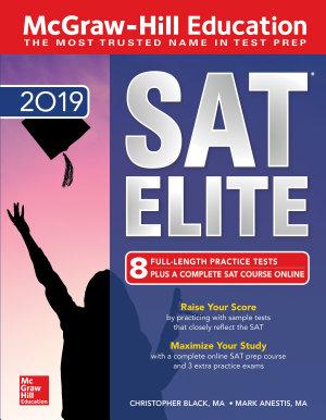 McGraw Hill Education SAT Elite 2019
