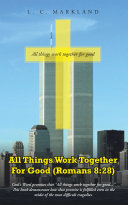 All Things Work Together For Good (Romans 8:28)