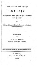 Dreihundert und achtzehn Briefe ber  hmter und geistreicher M  nner und Frauen PDF