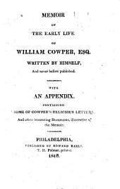 Memoir of the Early Life of William Cowper, Esq