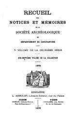 Recueil des notices et mémoires de la Société archéologique, historique, et géographique du département de Constantine: Volume17