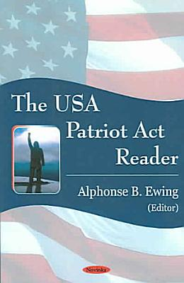 The USA Patriot Act Reader