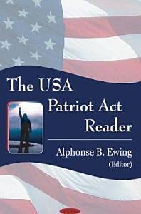The USA Patriot Act Reader Book