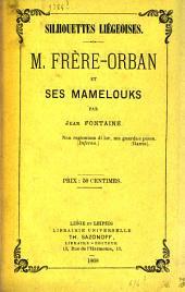 Silhouettes liégeoises: M. Frère-Orban et ses mamelouks