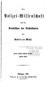 Die Polizei Wissenschaft nach dem Grundsätzen des Rechtstaates: Band 2
