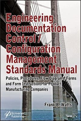 Engineering Documentation Control / Configuration Management Standards Manual