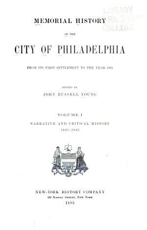 Memorial History of the City of Philadelphia