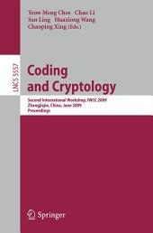 Coding and Cryptology: Second International Workshop, IWCC 2009