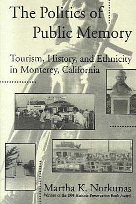 The Politics of Public Memory PDF