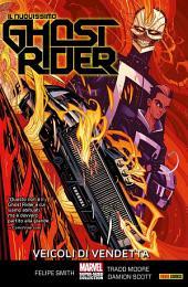 Il Nuovissimo Ghost Rider (Marvel Collection): Veicoli Di Vendetta