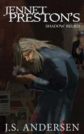 Jennet Preston's: Shadow Relics