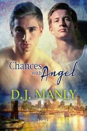 Chances with Angel