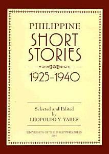 Philippine Short Stories  1925 1940 Book