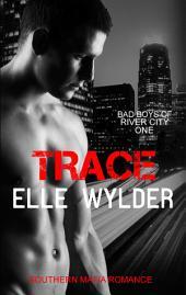 Trace: A Southern Mafia Romance