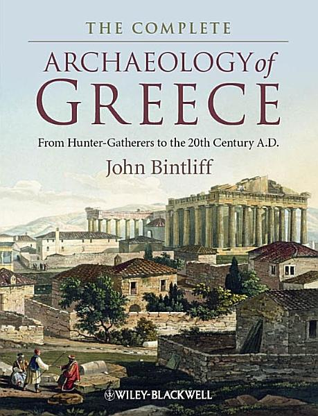 Download The Complete Archaeology of Greece Book