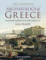 The Complete Archaeology of Greece PDF