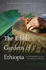 The Edible Gardens of Ethiopia