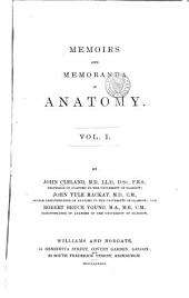 Memoirs and Memoranada in Anatomy: Volume 1