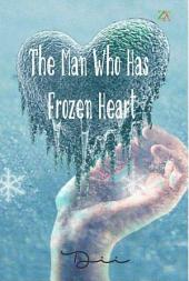 The Man Who Has Frozen Heart: ZA Publisher