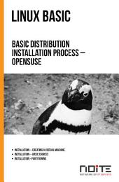 Basic distribution installation process – OpenSUSE: Linux Basic. AL1-018