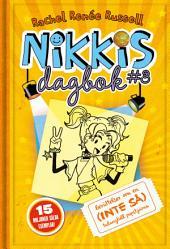 Nikkis dagbok #3: Berättelser om en (INTE SÅ) talangfull popstjärna