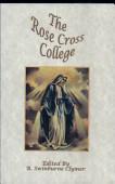 A Rose Cross College