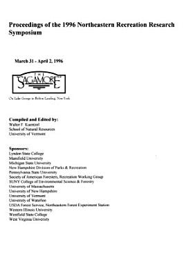Proceedings of the 1996 Northeastern Recreation Research Symposium PDF