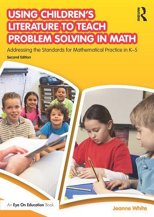 Using Children s Literature to Teach Problem Solving in Math