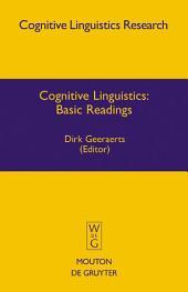 Cognitive Linguistics: Basic Readings